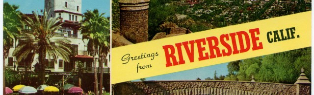 Postcard: Greetings from Riverside, Calif.