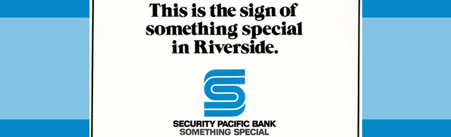 Tracing the Riverside roots of Security Pacific National Bank